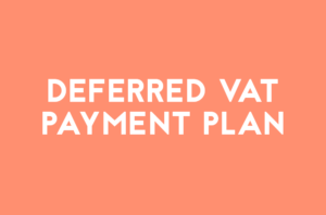 Text which says deferred VAT payment plan